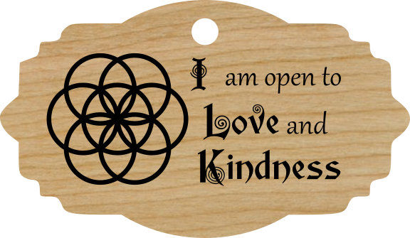 I am open to Love and Kindness