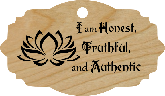 I am Honest, Truthful, and Authentic