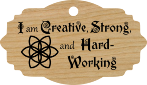 I am Creative, Strong, and Hard-Working