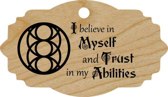 I believe in Myself and Trust in my Abilities