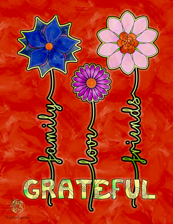 Grateful: Family Love Friends