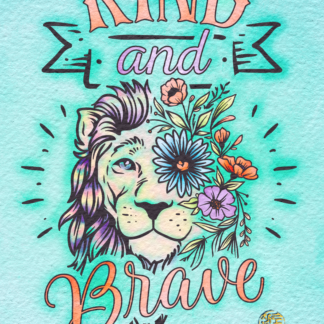 Kind and Brave Lion